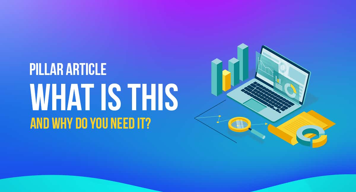 Pillar Article - What is This And Why Do You Need It? 1