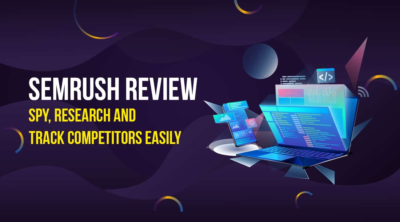 The 5-Minute Rule for Semrush Review