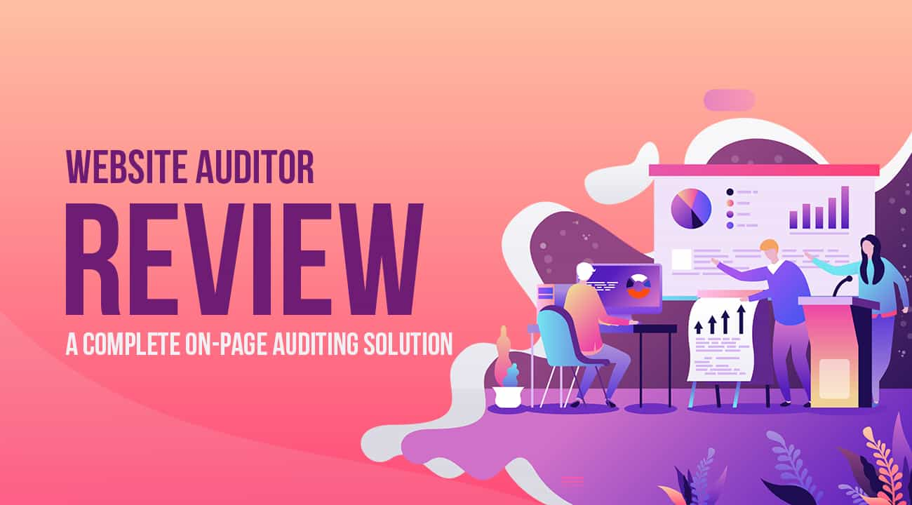 Website Auditor Review: A Complete On-Page Auditing Solution 1