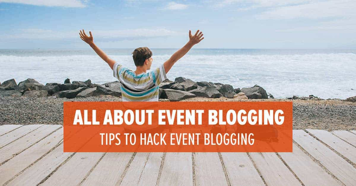 Event Blogging Tips