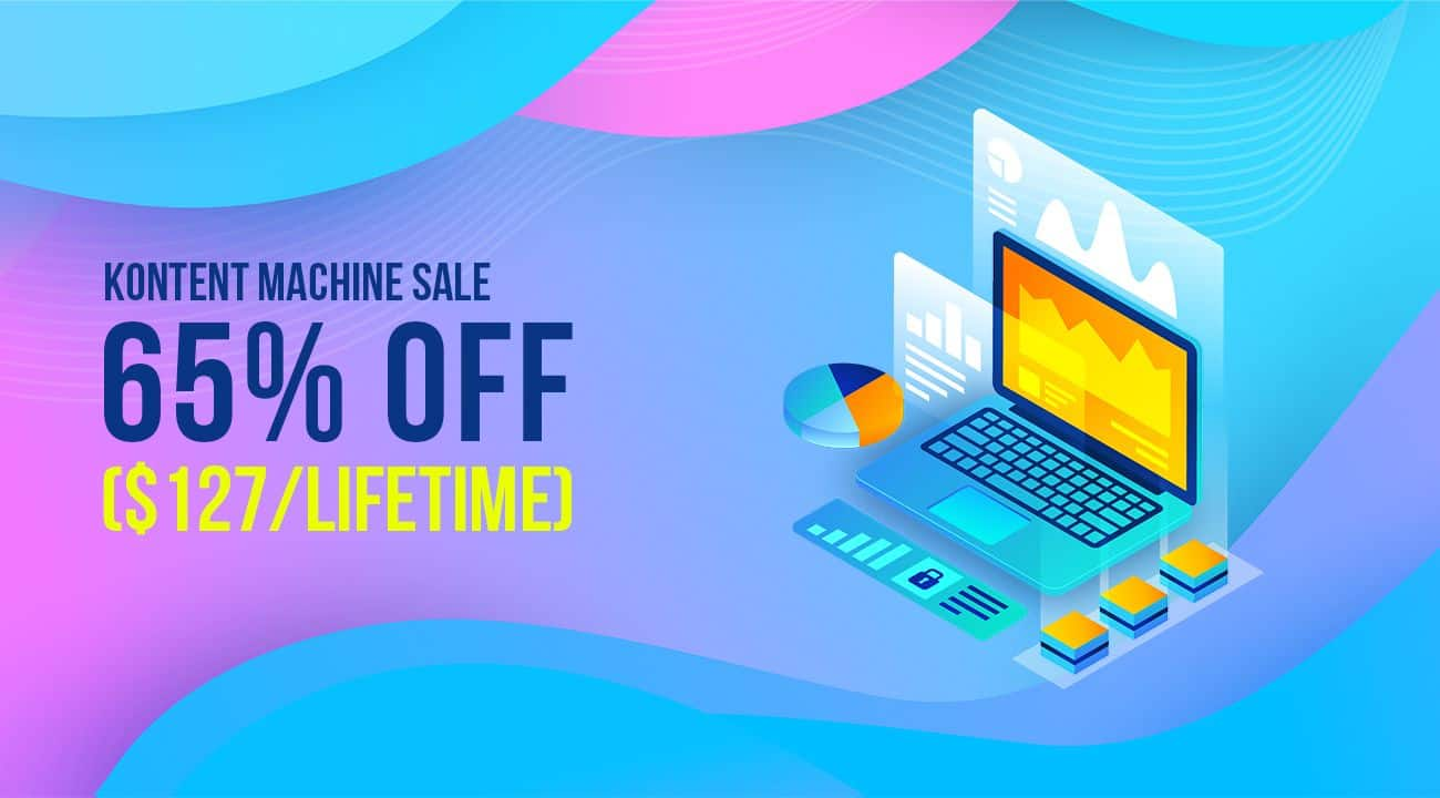 Kontent Machine Black Friday 2019 Sale ($127/Lifetime)