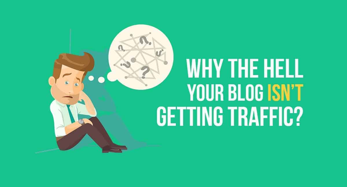 Blog Isn't Getting Traffic