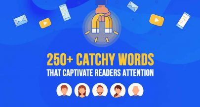 250+ Catchy Words that Captivate Readers Attention