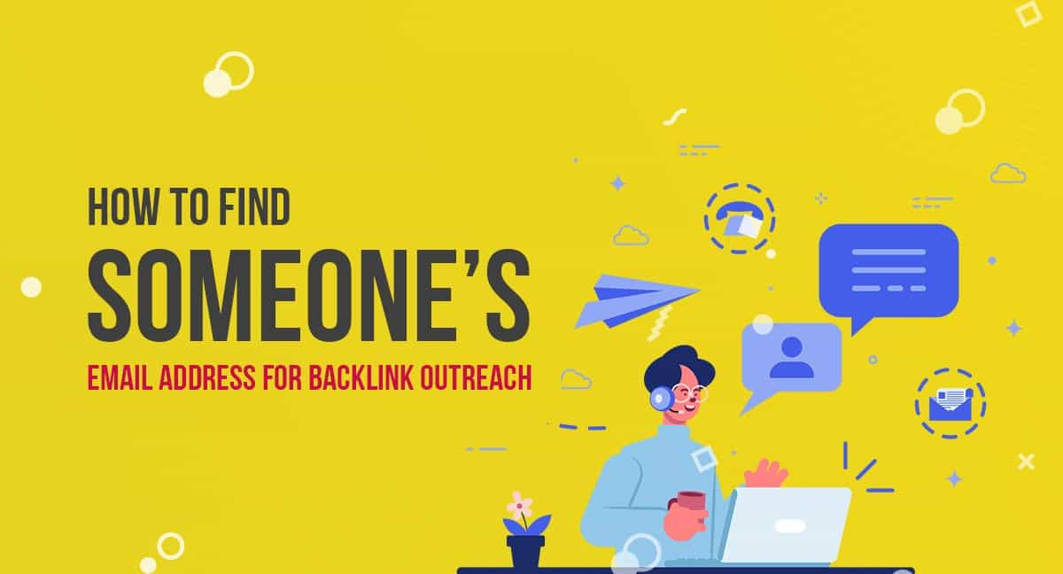 How to Find Someone's Email Address for Backlink Outreach 1