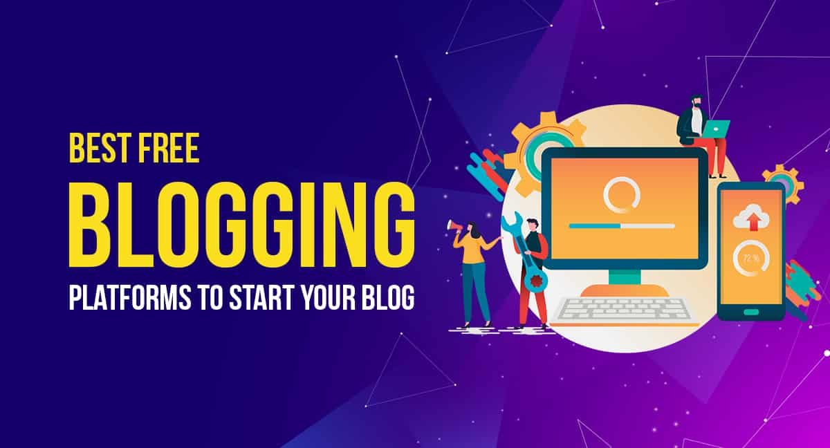 21 Best FREE Blogging Platforms to Start Your Blog in 2020 44
