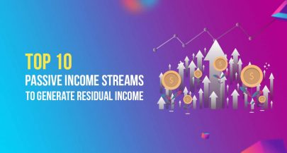 Top 10 Passive Income Streams to Generate Residual Income