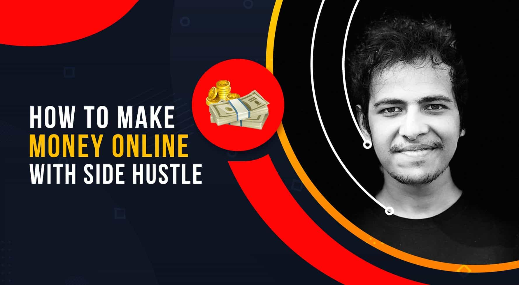 How to Make Money Online with Side Hustle (even if you are a beginner) 1