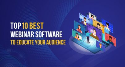 Top 10 Best Webinar Software to Educate Your Audience