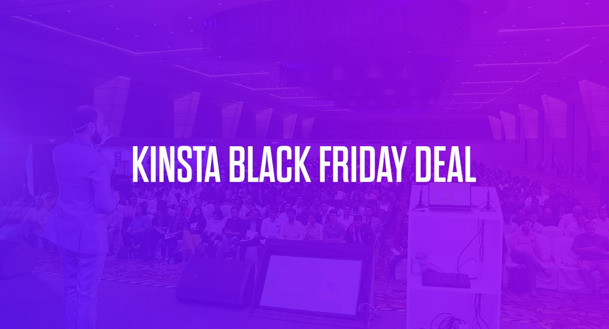 Kinsta Black Friday Deal 2020: 60% Discount