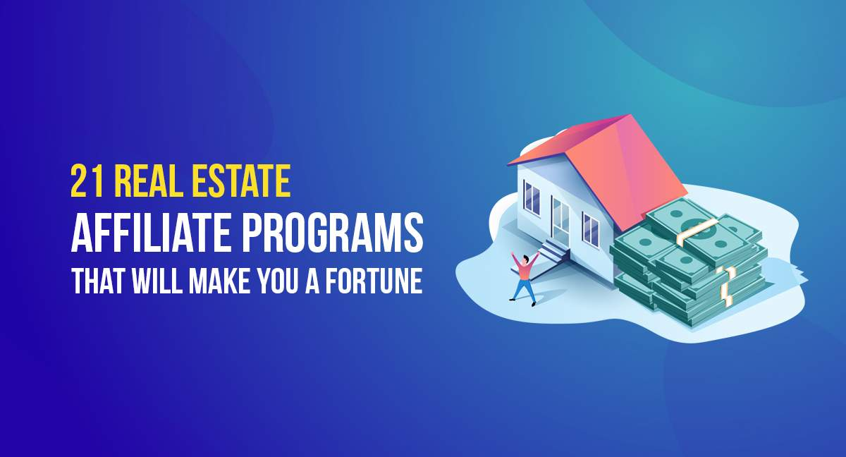 Real Estate Affiliate Programs